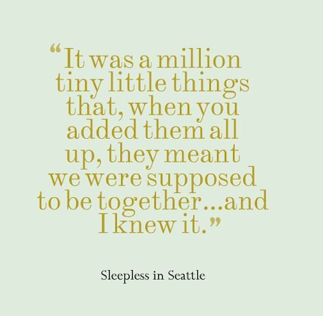 Sleepless In Seattle Quotes | Wedding Quotes What S Your Favourite Romantic Film Quote Flickr