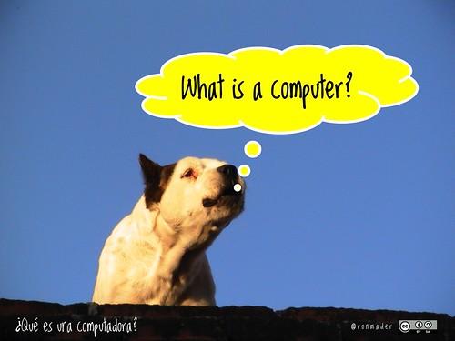 What is a computer? =¿Qué es una computadora? #roofdog
