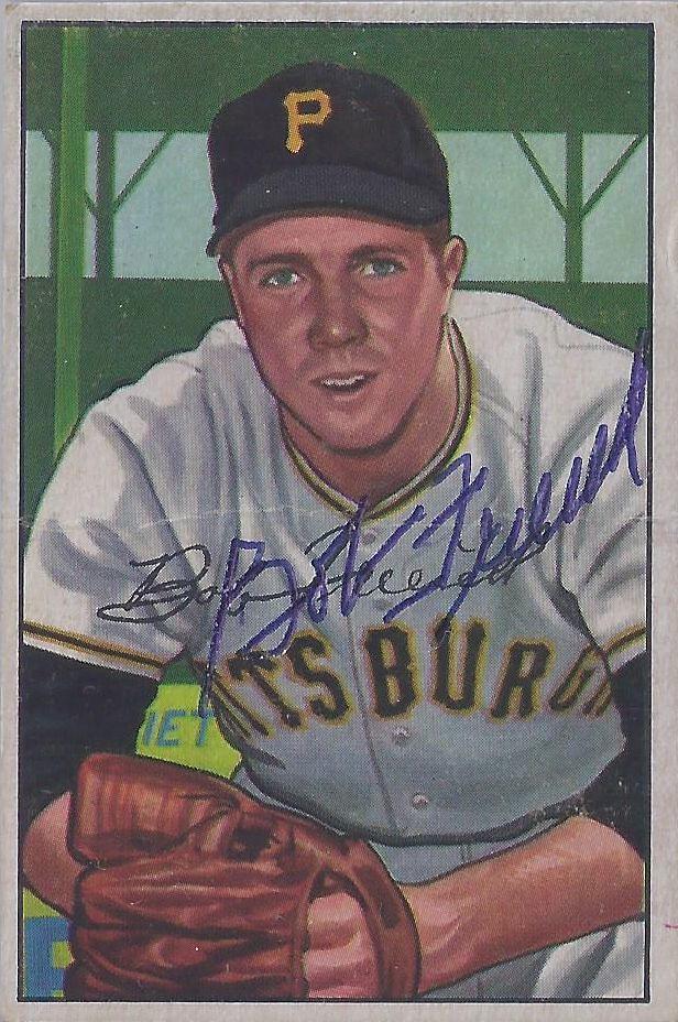 1952 Bowman Bob Friend 191 Pitcher Autographed Base