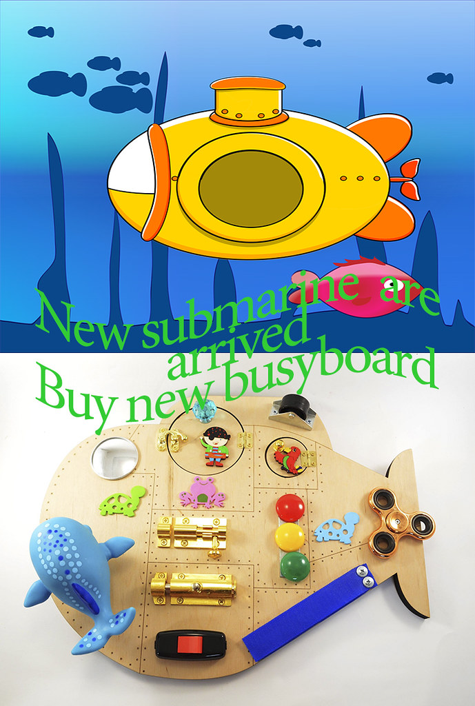 Sounds Toys Submarine Busy Board Travel Toy Toddler Toys L Flickr