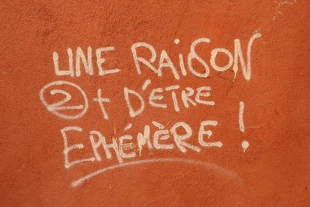 UNE RAISON ② + D'ETRE ÉPHEMÈRE