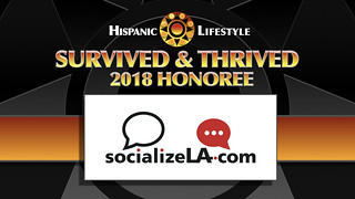 Survived and Thrived Honoree SocializeLA.com | by Hispanic Lifestyle