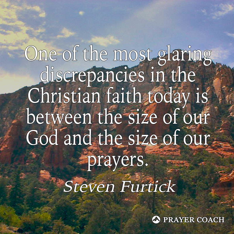Size - Furtick | Steve Furtick quote - prayer-coach.com ...
