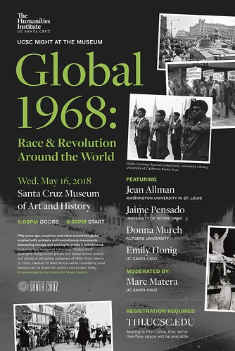 Global 1968: Race and Revolution Around the World 5.16.18